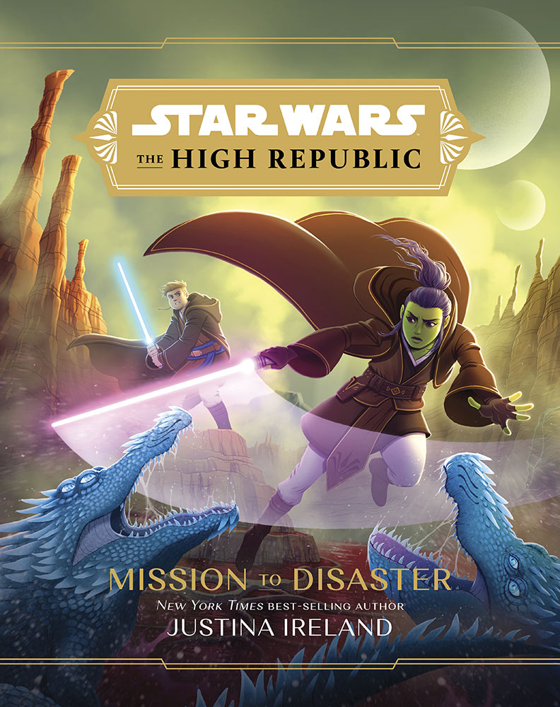 SW The High Republic - Mission To Disaster - Justina Ireland Missio10