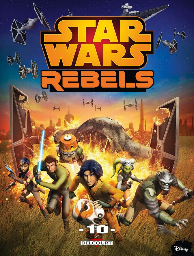 DELCOURT - Star Wars Rebels Tome 10 Rebels10
