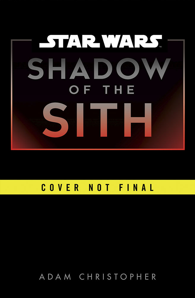 Star Wars Shadow Of The Sith - Adam Christopher Shadow15