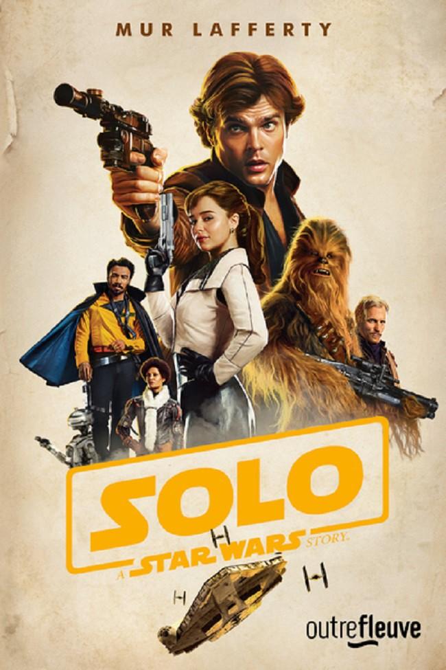 Solo A Star Wars Story - Mur Lafferty - OUTREFLEUVE Solo_a12