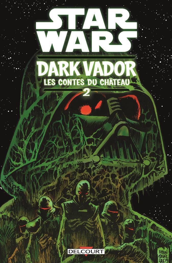 Star Wars Dark Vador - Les Contes du Château 02 - DELCOURT Sw_dar10
