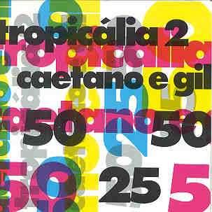 Musiques Brésiliennes et Tropicália Tropic10