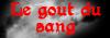 LE GOÛT DU SANG Bouton10