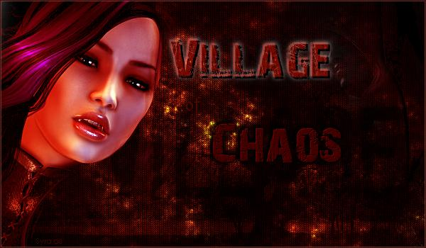 Village of chaos