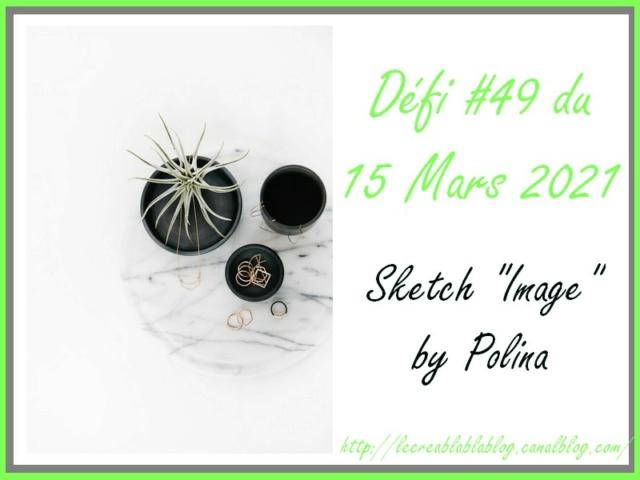 Défi #49 du 15/03/2021 - sketch à la base d'une image by Polina Dzofi196
