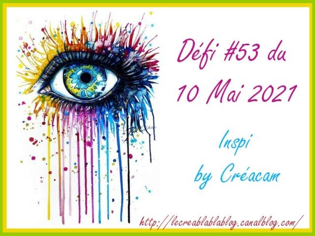 Défi #53 du 10/05/21 - Inspiration by Créacam Dzofi201