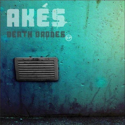 Akes ¤ Death Drones ¤ EP 663cca10