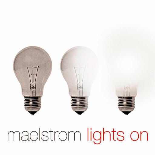 Maelstrom ¤ Lights On 72e74010