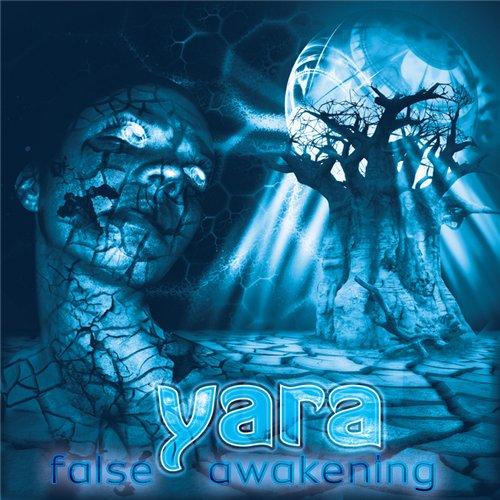 Yara ¤ False Awakening ¤ EP 82174f10