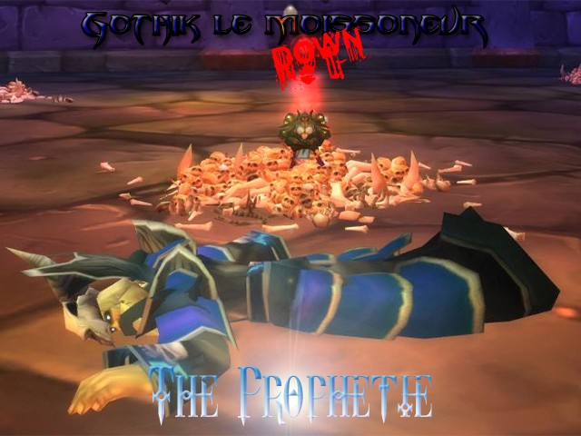 Forum de la guilde The Prophetie - Portail* Gothik10