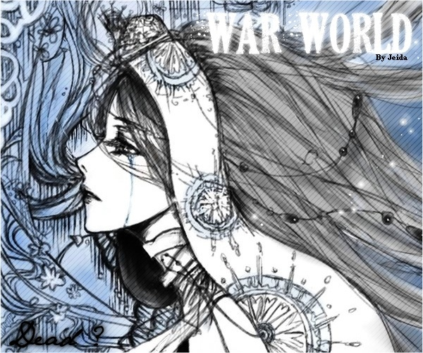 † War World †