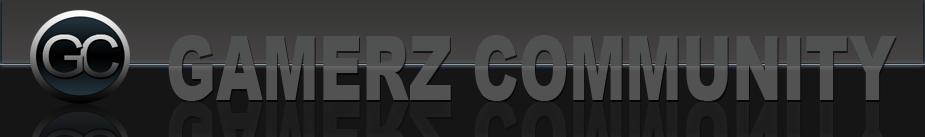 GAMERZ COMMUNITY™