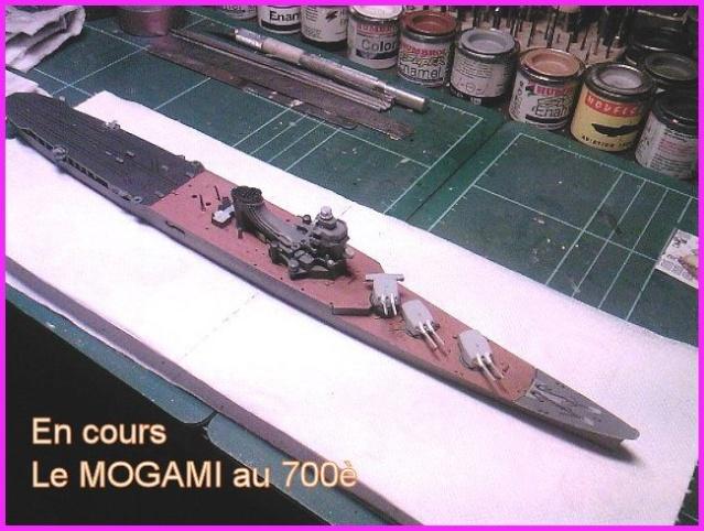 Le MOGAMI : Croiseur Japonais transporteur d'hydravions au 700ème Mogami17