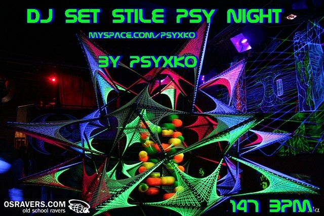 Dj Set_Stile Psy Night By Psyxko Psy211