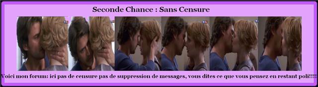 Seconde chance sans censure
