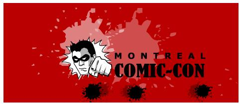Montreal Comic Con !!! Header12