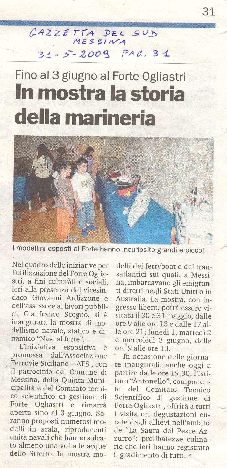 30 maggio -> 3 giugno 2009:  NAVI AL FORTE (Messina) Scansi10