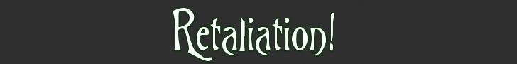 Retaliation Banner10