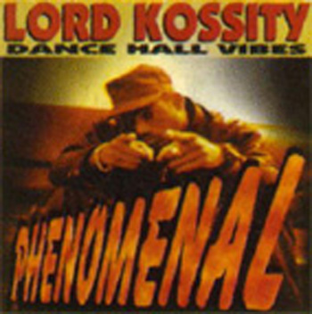 Lord Kossity- ( Dancehall Vibes )Phenomenal-1998 Cover10