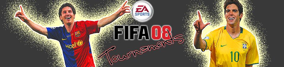FIFA 08 TOURNAMENTS