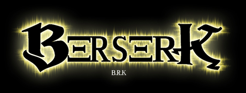 Berserk [ B.R.K]