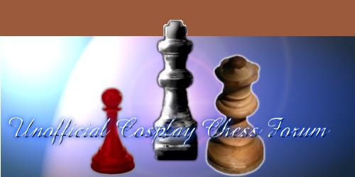 Unofficial Otakuthon Cosplay Chess Forum
