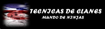 TECNICAS DE CLANES