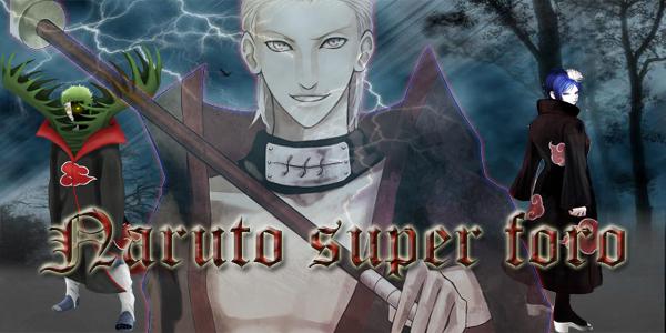 Naruto Super Foro