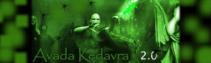 Avada Kedavra 2.0