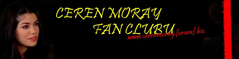 CEREN MORAY