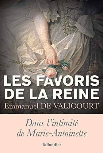 Les Favoris de la Reine,  de Emmanuel de Valicourt 412mou10