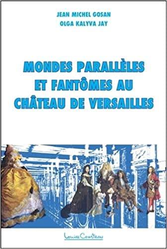 Pour ceux qui aiment les fantômes : Versailles hanté 51okub23