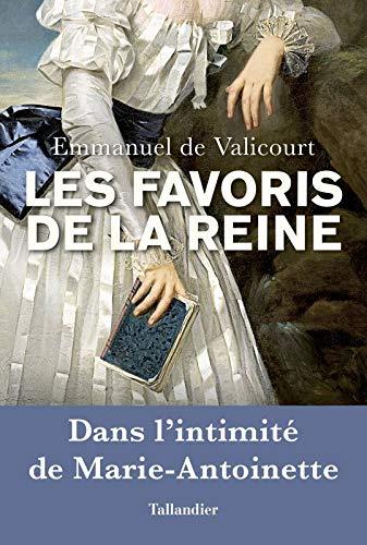 Les Favoris de la Reine,  de Emmanuel de Valicourt 51vcji10