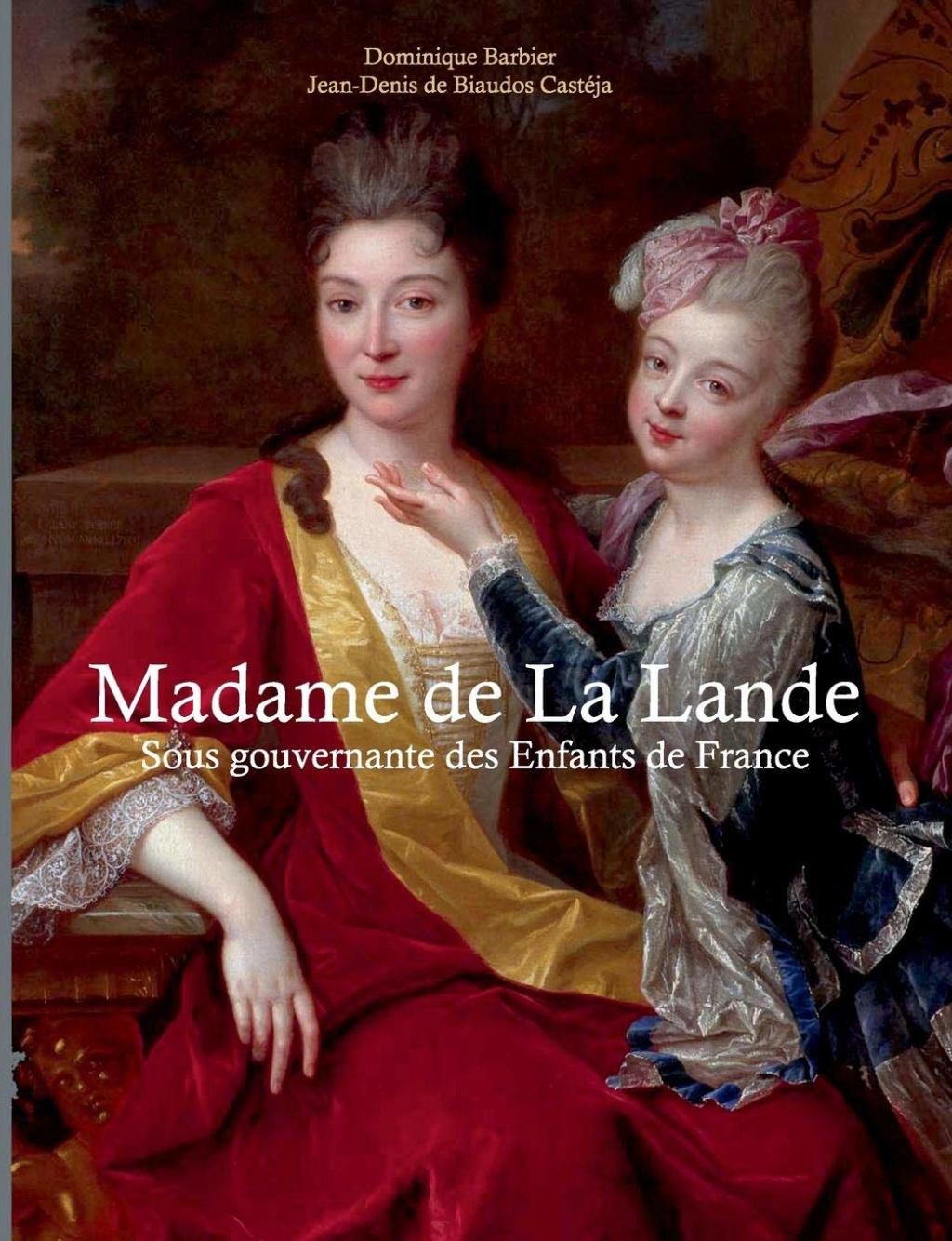 Madame de La Lande. De Didier Barbier et Jen-Denis de Biaudos Casteja 718yq910