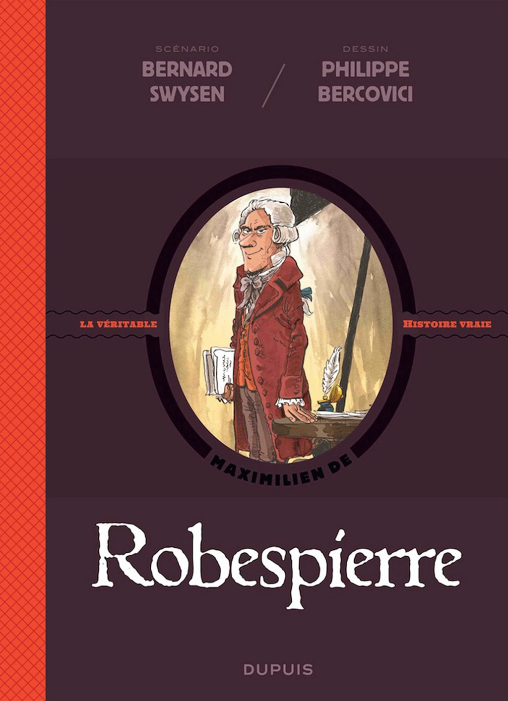 La véritable histoire vraie de Robespierre. De Swysen/Bercovici 71sj3o10