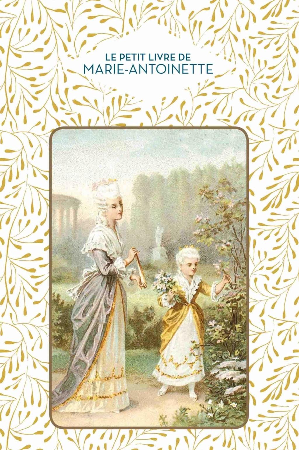 Le Petit Livre de Marie-Antoinette de Dominique Foufelle 81gcq810