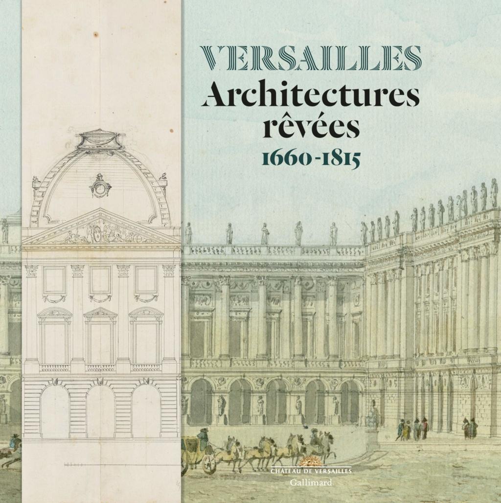 """Exposition """"Versailles: architectures rêvées 1660-1815"""" 919ryo10"""