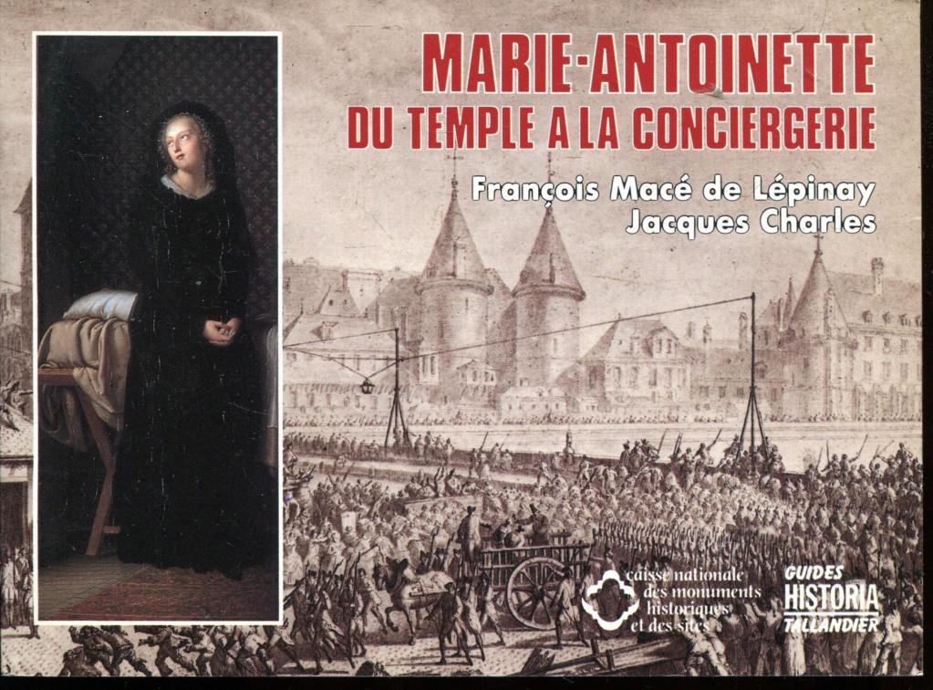 La cellule de Marie-Antoinette à la Conciergerie   - Page 6 A1ehuo10
