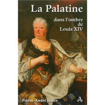 La Palatine arrière grand-mère de Marie-Antoinette - Page 3 La-pal10
