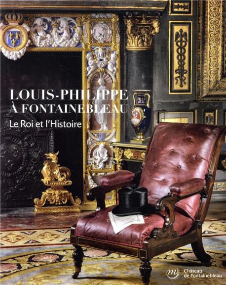 Exposition Louis-Philippe et Fontainebleau Louis-12