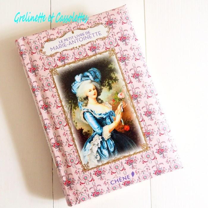 Le Petit Livre de Marie-Antoinette de Dominique Foufelle Ob_48610