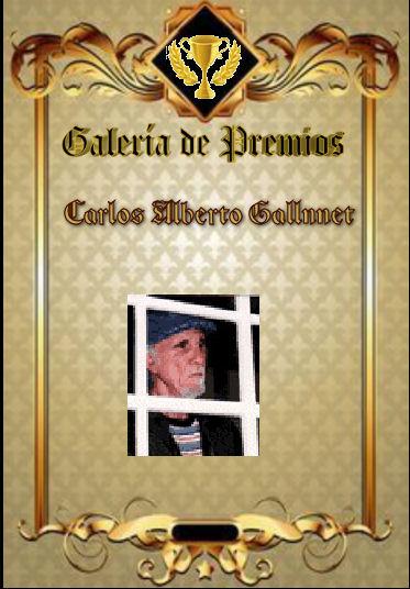 Premios de:Carlos Alberto Gallnnet Carlos11