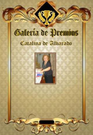 Premios de:Catalina de Alvarado Catali13