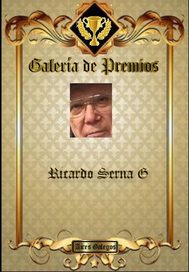 GALERÍA DE PREMIOS DE RICARDO SERNA.G Ricard12
