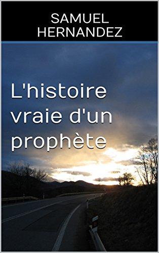 L'histoire vraie d'un prophète - Samuel Hernandez 41d6fv10