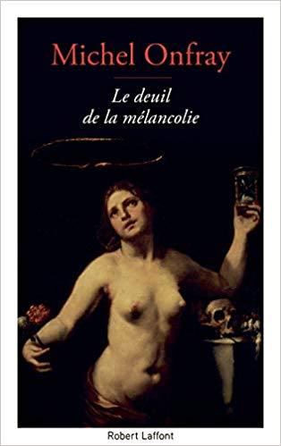 Le Deuil de la mélancolie - Michel Onfray 41k7zb10