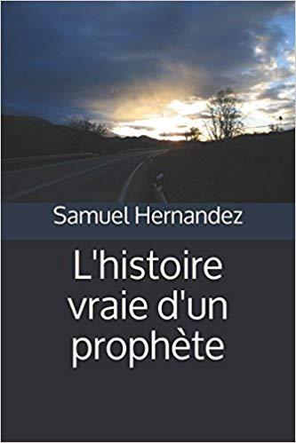 L'histoire vraie d'un prophète –  Samuel Hernandez  41kudt10