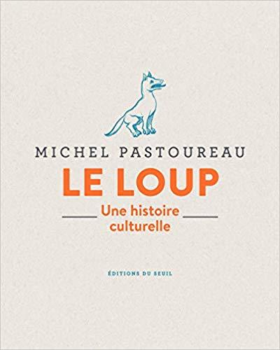 Le loup Une histoire culturelle - Michel Pastoureau 41r4zh10