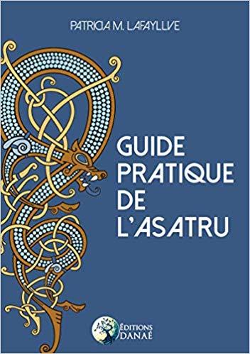 Guide pratique de l'Asatru - Patricia M. Lafayllve 512zpg10