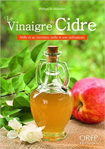 Le vinaigre de cidre Mille et un bienfaits, mille et une utilisations - Philippe de Melambes 51eglg10